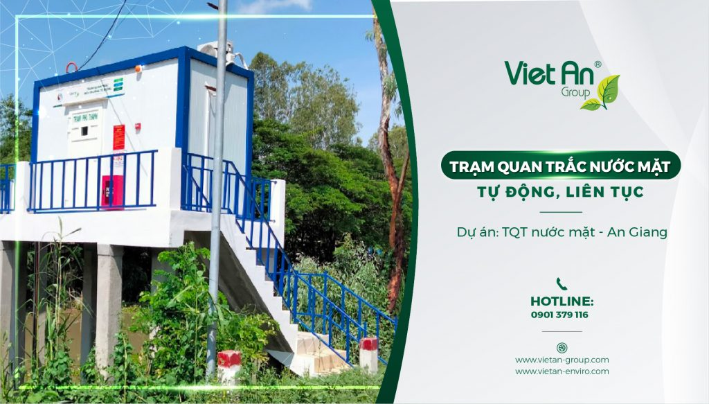 Hoàn thành lắp đặt và nghiệm thu cho 8 Trạm quan trắc nước mặt – tự động, liên tục tại tỉnh An Giang.