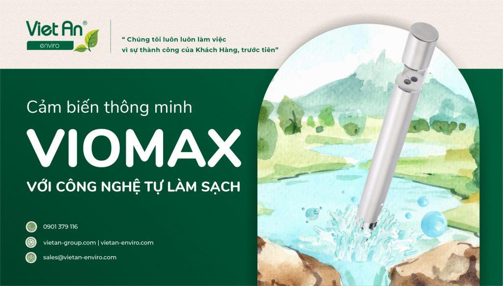 Cảm biến thông minh – VIOMAX – bền bỉ theo thời gian với công nghệ tự làm sạch